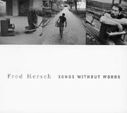 Fred Hersch: Songs Without Words - Fred Hersch