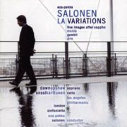 Esa-Pekka Salonen: LA Variations, Five Images After Sappho, Mania, Gambit, Giro
