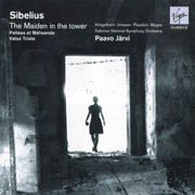 Jean Sibelius: The Maiden in the tower, Pelléas et Mélisande, Valse Triste