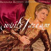Barbara Bonney: While I dream - Liszt, Schumann