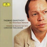 Thomas Quasthoff: Airs Romantiques Allemands - Lortzing, Weber, Wagner,  R. Strauss