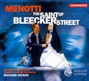 Gian Carlo Menotti: The Saint of Bleecker Street