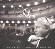 Isaac Stern: In Tribute and Celebration - Mozart, Schubert, Brahms, Bach