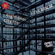Steve Reich: Eight Lines, City Life, Violin Phase, New York Counterpoint