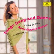 Anne-Sophie Mutter: Tango Song and Dance - Previn*, Brahms, Gershwin*, Kreisler, Fauré