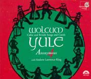 Wolcum Yule Celtic and British Carols and Songs