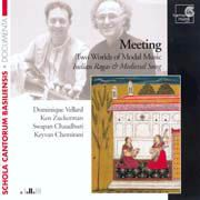 Meeting: Two Worlds of Modal Music, Indian Ragas   Medieval Songs