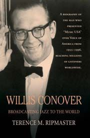 Terence M. Ripmaster - Willis Conover, Broadcasting Jazz to the World (kniha)
