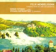 Felix Mendelssohn: Complete works for cello and pianoforte