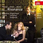 Risonanza - Modern Czech Music for Oboe, Harp and Piano (Hanuš, Eben, Haas)