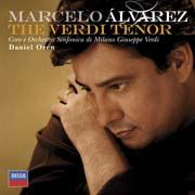 Marcelo Álvarez - The Verdi Tenor