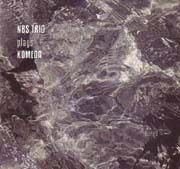 NBS (Nothing But Swing) Trio - NBS Trio Plays Komeda
