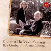Johannes Brahms - The Violin Sonatas