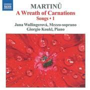 Bohuslav Martinů - A Wreath of Carnations. Songs 1