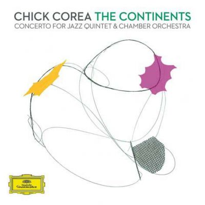 Chick Corea - The Continents. Concerto for Jazz Quintet   Chamber Orchestra