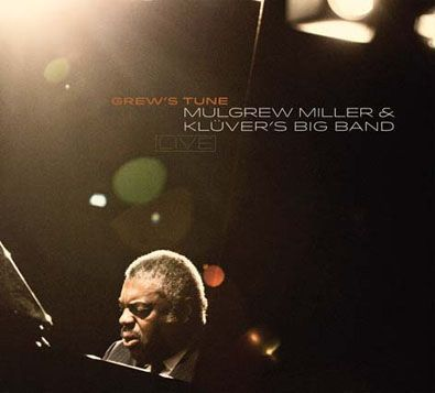 Mulgrew Miller   Klüver's Big Band - Grew's Tune