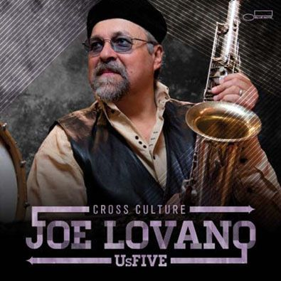 Joe Lovano Us Five - Cross Culture