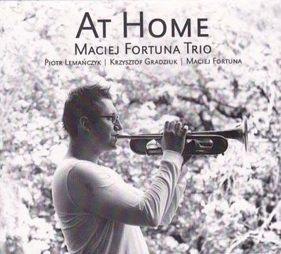Maciej Fortuna Trio - At Home