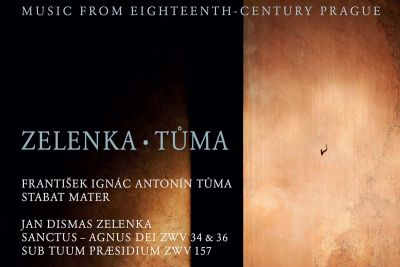 Music from Eighteenth-Century Prague: Zelenka – Tůma