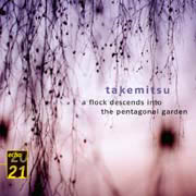 Toru Takemtsu: A Flock Descends into the Pentagonal Garden