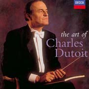 Charles Dutoit - The Art of Charles Dutoit
