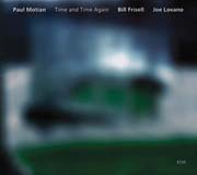Paul Motian - Time and Time Again