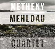 Pat Metheny, Brad Mehldau - Quartet