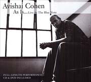 Avishai Cohen - As Is... Live At The Blue Note