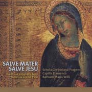 Salve Mater, salve Jesu. Chant and polyphony from Bohemia around 1500 - Anonymus, Ghiselin-Verbonet, Obrecht, Brumel, Josquin
