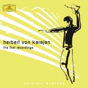Herbert von Karajan - The First Recordings