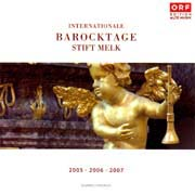 Internationale Barocktage Stift Melk 2005, 2006, 2007