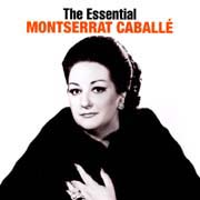Montserrat Caballé: The Essential - José Carreras: The Essential