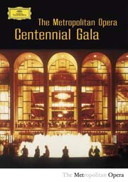 The Metropolitan Opera Centennial Gala - Smetana - Puccini - Mozart - Verdi - Rossini - Donizetti - Macsagni - Strauss - Gounod - Beethoven - Giordano - Debussy - Saint-Saëns - Wagner: předehry a scény z oper