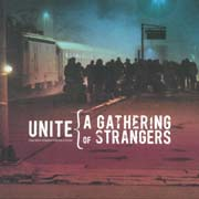 UNITE - A Gathering of Strangers