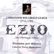 Christoph Willibald Gluck - Ezio