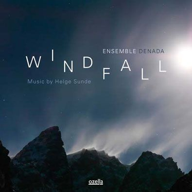 Ensemble Denad - Windfall: Music by Helge Sunde